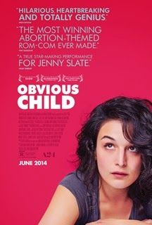My Thoughts on Obvious Child