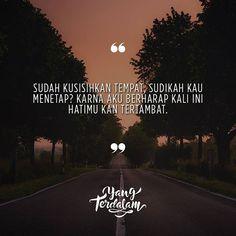 Hatiku untukmu... hanyalah untukmu... kuserahkan hanya kepadamu. Pidi Baiq Quotes, Salon Quotes, Typed Quotes, Crush Quotes, Daily Quotes, Life Quotes, Meaningful Quotes, Inspirational Quotes, Cheap Countries To Travel