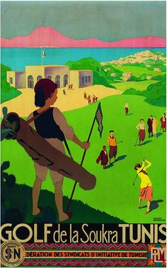 Vintage Travel Poster - Tunis - Golf de la Soukra Tunisia -  by Roger Broders (1883 - 1953).