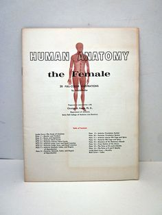 $15  Human Anatomy The Female - 3D insides booklet! Creepy & awesome. :)
