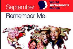 September 2016 will mark the fifth global World Alzheimer's Month™, an international campaign to raise awareness and challenge stigma. The theme for World Alzheimer's Month 2016 is Remember Me. We are asking you to get involved by sharing your favourite memories, or memories of a loved one, on social media this September with the hashtags #RememberMe #WAM2016. The impact of World Alzheimer's Month is growing, but the stigmatisation and misinformation that surrounds dementia remains a global…