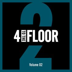 #housemusic 4 To The Floor Vol.2: 4 To The Floor is the series for true house heads, presenting timeless sounds for those who like to look…