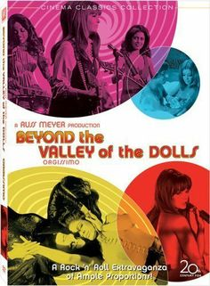 Beyond the Valley of the Dolls 1970