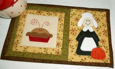 Thanksgiving Pilgrim Settler mug rug. Complete with pie! Another design from the Patchsmith's Halloween and Thanksgiving mug rug book.