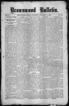 Weekly newspaper from Brownwood, Texas that includes local, state, and national news along with advertising. Brownwood Texas, Weekly Newspaper, Brown County, Texas History, Genealogy, Editor, Portal, 19th Century, Curry