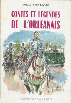 école : références: Contes et Légendes de l'Orléanais (1967)
