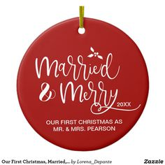 Shop Our First Christmas, Married, Merry, Red, Photo Ceramic Ornament created by Lorena_Depante. Personalize it with photos & text or purchase as is! Our First Christmas Ornament, First Christmas Married, Holiday Ornaments, Winter Christmas, Personalized Gifts For Kids, Christmas Projects, All Things Christmas, Merry, Ceramics