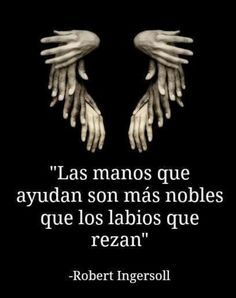 Frases, noble hands are those that are helping Quotes En Espanol, Little Bit, More Than Words, Spanish Quotes, True Quotes, Quotable Quotes, Beautiful Words, Wise Words, Decir No