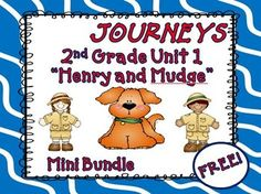 """Journeys 2nd Grade Henry and Mudge - This mini - bundle contains a variety of activities from the Journeys Second Grade Unit 1 first story """"Henry and Mudge"""", realistic fiction. This can be used to teach, re-teach, practice or assess the vocabulary and comprehension of this story. FREE!!"""
