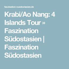 Krabi/Ao Nang: 4 Islands Tour » Faszination Südostasien | Faszination Südostasien Phi Phi Island, Ao Nang Krabi, Ao Nang Beach, Island Tour, Travel Goals, Things To Do, Thailand, Tours, Islands