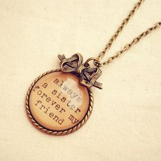 """Sister Quote Necklace featuring Handmade """"Always a Sister Forever my Friend"""" Pendant @Jane Briggs"""