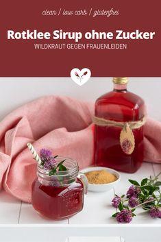 Rotklee Sirup ohne Zucker | Wildkraut gegen Frauenleiden | Koch mit Herz Stevia, Kraut, Food Styling, Food Photography, Glutenfree