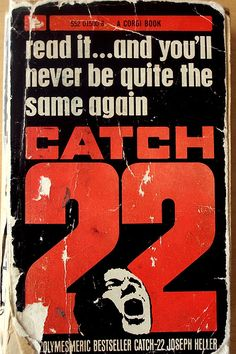 Catch 22 by Joseph Heller Poster: one of the best novels ever written in our humble opinion. A striking poster for a striking book Books To Read, My Books, Joseph Heller, Art Of Manliness, Mens Essentials, Cultura Pop, Classic Books, Book Authors, Book Lists