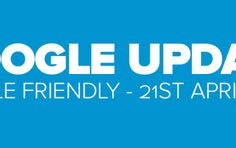 """Preparing Your Website For The Upcoming """"Mobile-Friendly"""" Google Algorithm Update Your Website, Seo, Life, Google"""