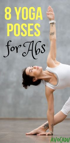 8 Yoga poses for abs | Yoga for weight loss | Yoga for beginners | Yoga workout | avocadu.com/...