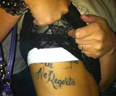 "No ""Regerts.""  I would regert getting that tatoo."