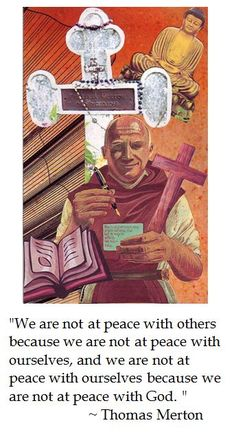 Thomas Merton on Peace Thomas Merton Quotes, American Catholic, Soul Collage, Comedy And Tragedy, Expressive Art, Catholic Prayers, Spiritual Life, Our Lady, Christianity