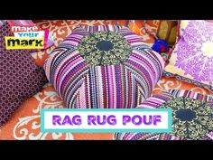 Rag Rug Floor Pouf DIY | Hometalk