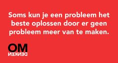 Stop met oplossen. Text Quotes, Work Quotes, Quotes To Live By, Funny Quotes, Mantra, Hospitality Quotes, Bullet Journal Quotes, Mind Thoughts, Be Yourself Quotes