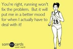 So true! I can never focus right if I haven't gotten my run in for the day