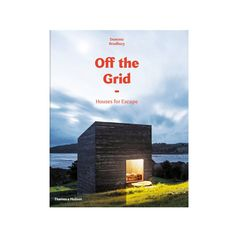 Off the Grid looks at some of the most innovative—yet remote—modern homes across the globe that combine creative design and cutting-edge technology. #dwellshop #designbooks