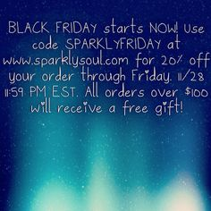 Use code SPARKLYFRIDAY on www.sparklysoul.com for 20% off through Friday, 11/28 11:59 PST & all orders over $100 will get surprise headband! SHARE to WIN through Friday 11/28 with hashtag #SPARKLYFRIDAY and enter to win 10 more surprise 3-packs we are giving away! Our promo code SPARKLYFRIDAY does not apply to past orders or to wholesale or to holiday-packs/giftcards! Keep an eye on our website for our NEW holiday packs being released tomorrow!