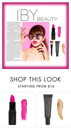 """""""IBY"""" by adelisa56 ❤ liked on Polyvore featuring beauty"""