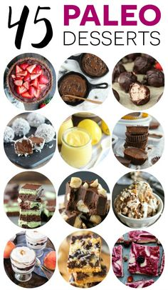 45 easy recipes for Paleo desserts to satisfy that sweet tooth. Dairy free, refined sugar free, and grain free never looked better! From What The Fork Food Blog | whattheforkfoodblog.com