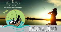 Zapraszamy Na Wspaniałe Wakacje Nad #JezioremWGórach
