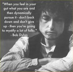Best Inspirational Quotes About Life QUOTATION - Image : Quotes Of the day - Life Quote . Sharing is Caring - Keep QuotesDaily up, share this quote Best Inspirational Quotes, Inspiring Quotes About Life, Bob Dylan Poetry, Top Quotes, Life Quotes, Daily Quotes, Bob Dylan Quotes, Bob Dylan Lyrics, Punk