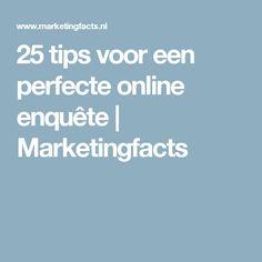 25 tips voor een perfecte online enquête | Marketingfacts