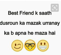 Ideas For Quotes Friendship Humor Guys Punjabi Funny Quotes, Funny Qoutes, Super Funny Quotes, Bff Quotes, Sister Quotes, Girly Quotes, Photo Quotes, Quotes For Him, Friendship Quotes