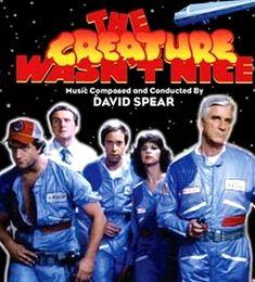 THE CREATURE WASN'T NICE aka NAKED SPACE aka SPACESHIP 1983