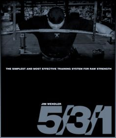 """The original Jim Wendler 5/3/1 program, or """"the simplest and most effective training system for raw strength"""". I've been a fan since the beginning."""