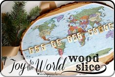 joy to the world ~ wood slice project ♥ love this so much I think I'd leave it up yearround if i ever made it. Craft Shelves, Map Projects, Funky Junk Interiors, Craft Night, Joy To The World, Wood Slices, Christmas Crafts, Christmas Ideas, Holiday Ideas