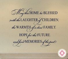 May This Home Be Blessed with the Laughter of Children - Living Room Entrway Mantle Saying Quote 22H x 30W QT0242 via Etsy