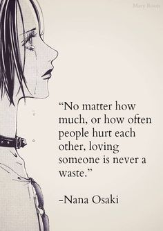 Find images and videos about manga, Nana and nana osaki on We Heart It - the app to get lost in what you love. Manga Nana, Nana Anime, I Love Anime, Nana Quotes, Best Quotes, Popular Quotes, Awesome Quotes, Frases Nana, Yazawa Ai