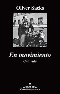En movimiento : una vida / Oliver Sacks ; traducción de Damià Alou