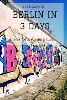 Travel Berlin in 3 days with Must Love Sunshine Blog || https://mustlovesunshine.wordpress.com/2016/06/29/berlin-in-3-days/ #travel #adventure #Berlin #travelguide