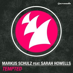 "Nightlifepost.com - Markus Schulz Featuring Sarah Howells ""Tempted"" Sees Remixes From Dennis Sheperd, Kill The Buzz Via Armada Music"