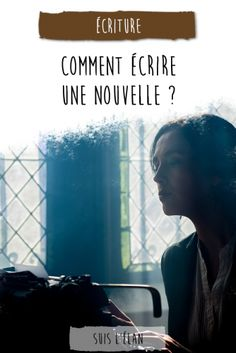 Comment écrire une nouvelle Storytelling, Writer, Messages, Culture, Books, Movie Posters, Short, St Louis, Sherlock