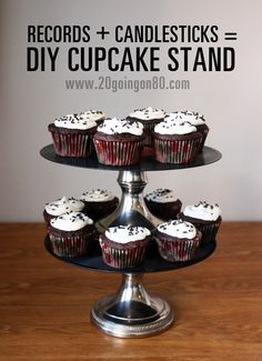 Records + Candle Sticks = DIY cupcake stand
