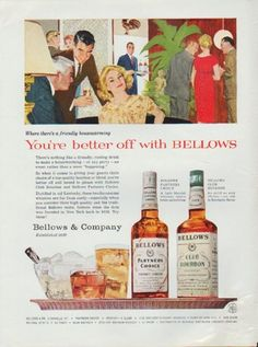 "Description: 1959 BELLOWS vintage print advertisement ""You're better off with Bellows""-- * Bellows Partners Choice * Bellows Club Bourbon -- Size: The dimensions of the full-page advertisement are approximately 8.5 inches x 11.5 inches (22cm x 29cm). Condition: This original vintage advertisement is in Very Good Condition unless otherwise noted (very slight foxing bottom-right corner)."