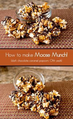 Dark Chocolate Caramel Popcorn (Moose Munch Copycat) Dark Chocolate Caramel Popcorn - this is a customizable copycat recipe for Harry & David's Moose Munch. Just try not to eat it all in one sitting - sooo good. Dessert Dips, Dessert Parfait, Appetizer Dessert, Candy Recipes, Sweet Recipes, Snack Recipes, Dessert Recipes, Sweet Popcorn Recipes, Moose Recipes