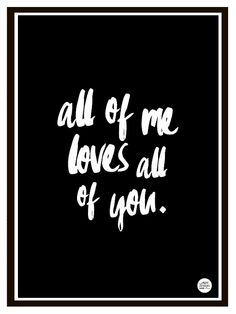 """""""ALL OF ME"""" kidsroom print / poster in size by Epic Design Shop. Inspired by John Legends song """"All of Me"""". Design Shop, Print Design, John Legend Songs, Love You All, My Love, Scandinavian Kids Rooms, A3 Size, Nursery Inspiration, Typography Prints"""
