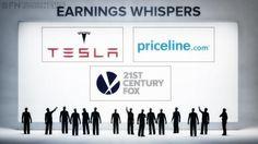 Earnings Whispers - Tesla Motors Inc (TSLA), Priceline Group Inc (PCLN), Twenty-First Century Fox Inc (FOXA)