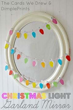 DIY; Christmas Light Garland Mirror with Free Printable I Heart Nap Time | But they got more....Easy recipes, DIY crafts and Homemaking Psssst: I printed the Lighbulbs double each sheet, so you get a doublesided garland (no blank back). This way you can use it in many ways, even decorate and wrap up your loved one :-P
