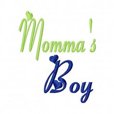 Mama's Boy and Momma's Boy 4x4 5x7 Machine by SewSpoiledBoutique