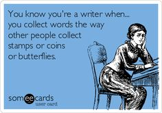 Created by Writers Write at Someecards Writers Write offers the best writing courses in South Africa. To find out about Writers Write - How to write a book, or The Plain Language Programme -. Writing Memes, Fiction Writing, Writing Advice, Writing Help, Writing A Book, Writing Prompts, Blog Writing, Science Fiction, Someecards