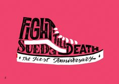 "Daniele Tozzi x SUEDE Store. ""Fight 'till Death"" Exhibition, special series of 5 handmade calligram canvas based on best sneaker shoes that makes history. June 12th 2014, Suede Store, Rome. https://www.behance.net/gallery/17502717/Fight-till-Death-Exhibition"